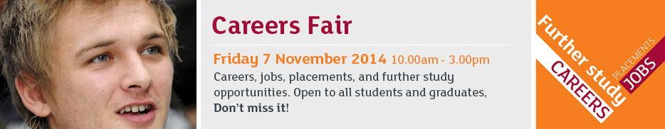 Careers fair - Friday 7 November 2014
