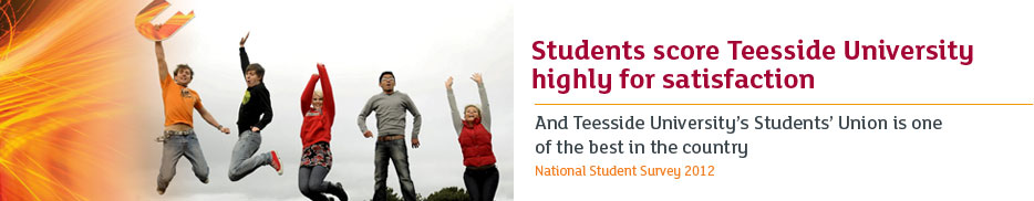 Students score Teesside University highly for satisfaction - And Teesside University's Students' Union is one of the best in the country (National Student Survey 2012)
